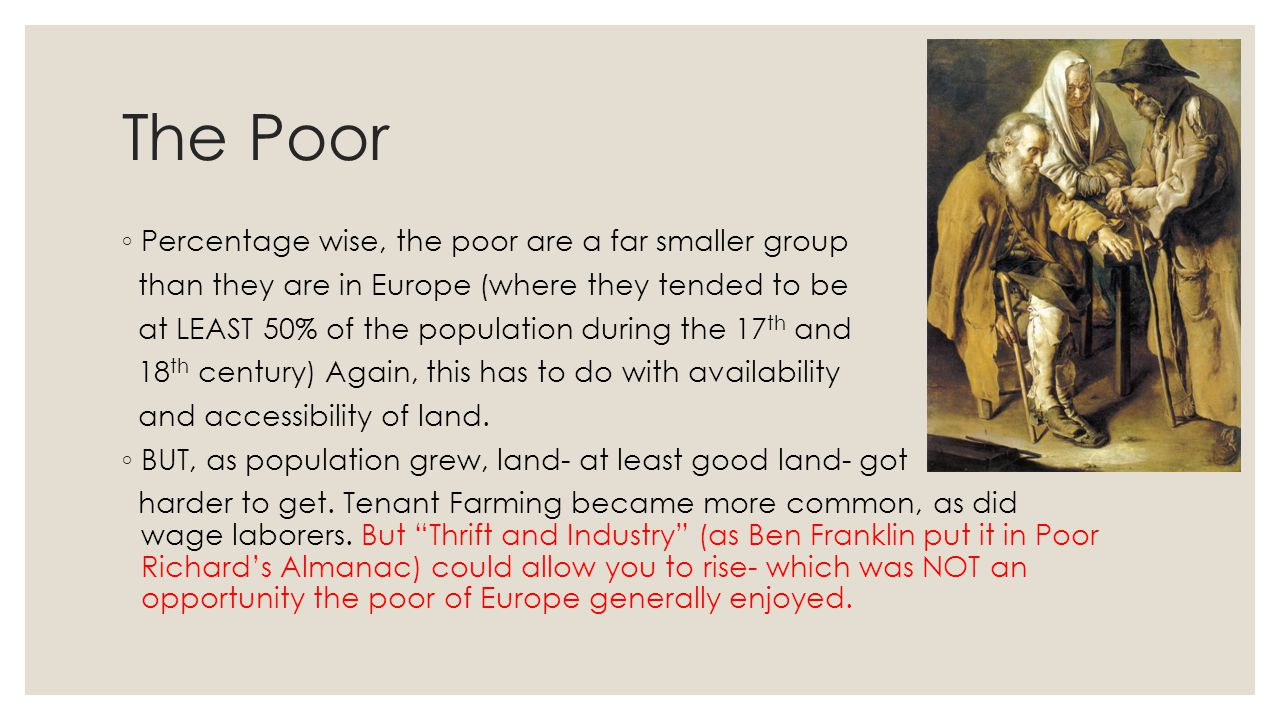 The Poor Percentage wise, the poor are a far smaller group