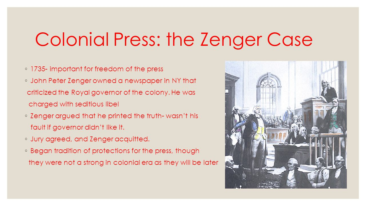Colonial Press: the Zenger Case