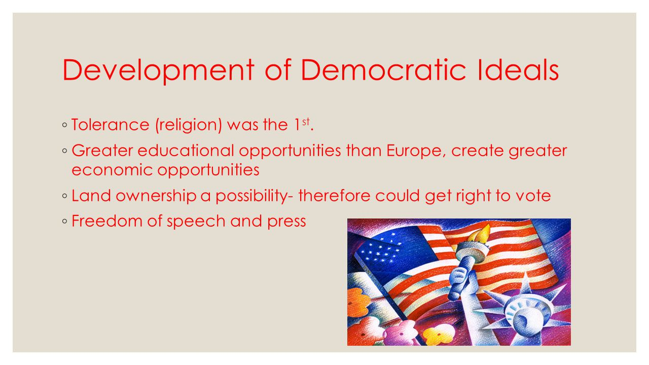 Development of Democratic Ideals