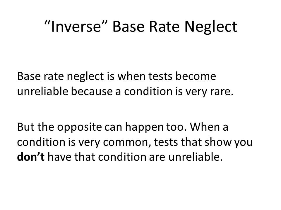 Inverse Base Rate Neglect