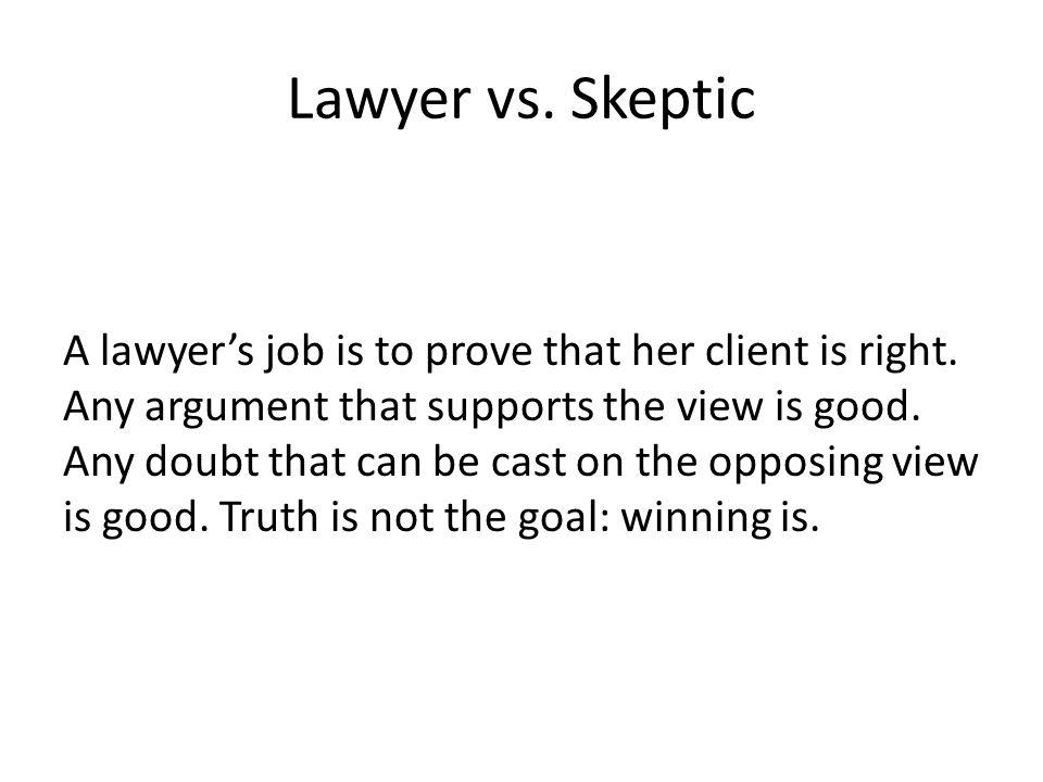 Lawyer vs. Skeptic