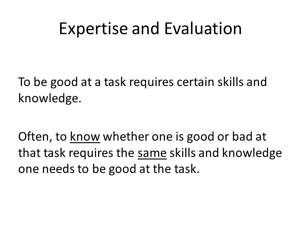 Expertise and Evaluation