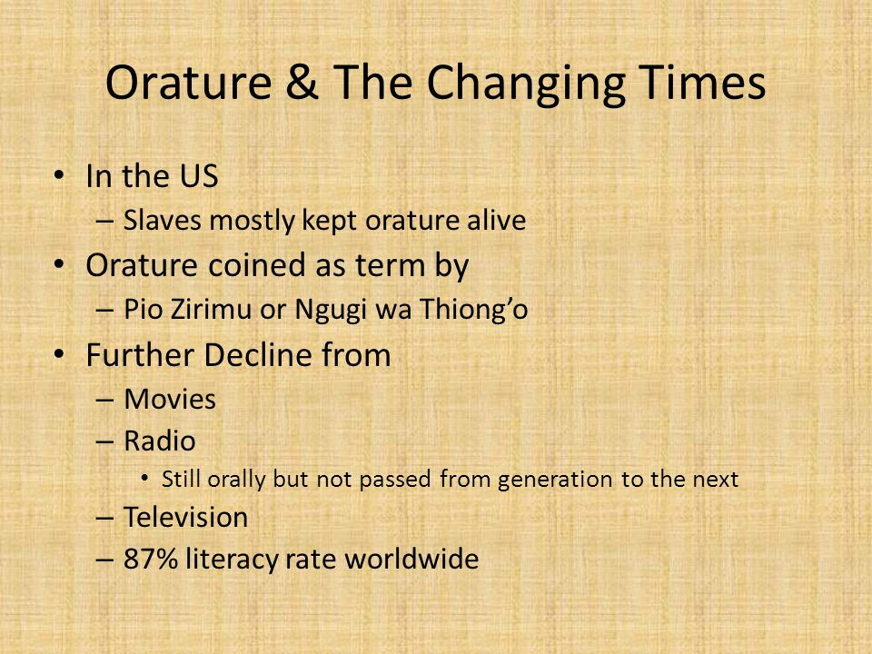 Orature & The Changing Times