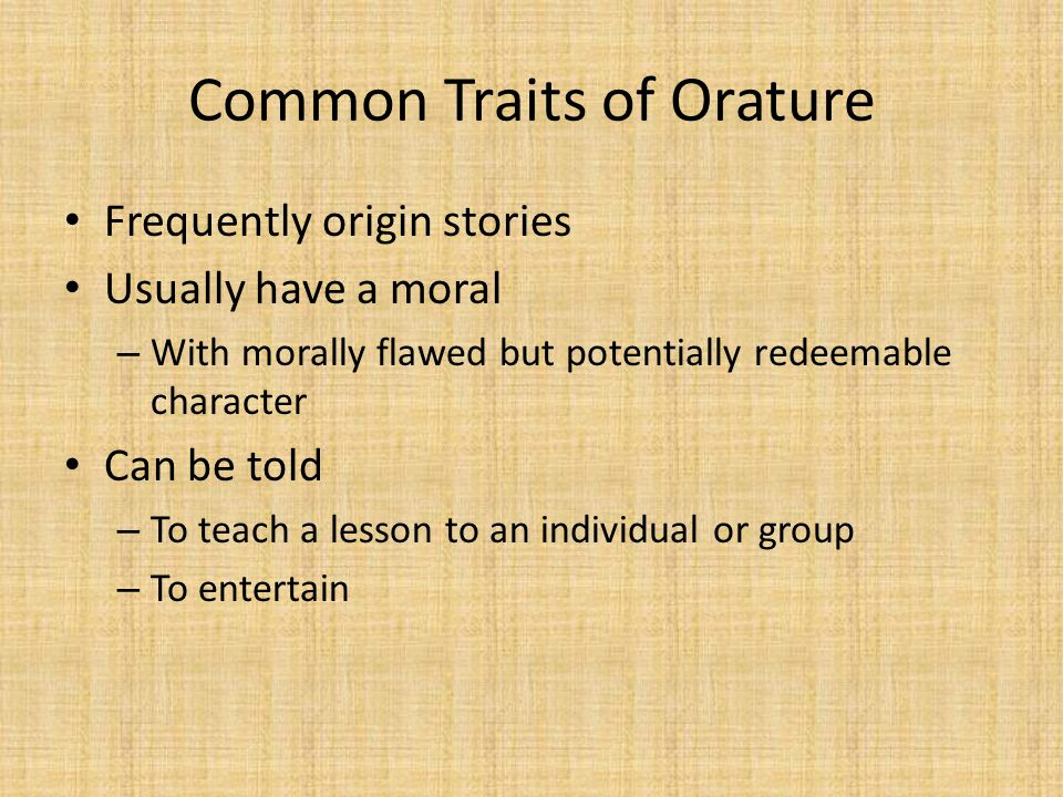 Common Traits of Orature