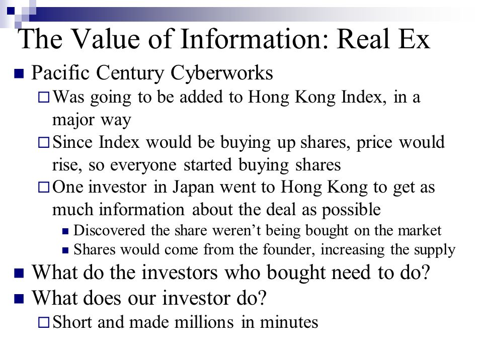 The Value of Information: Real Ex