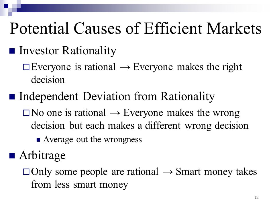 Potential Causes of Efficient Markets