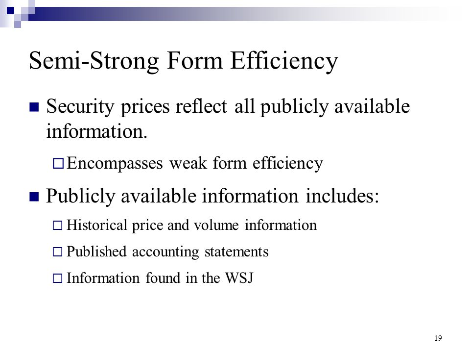 weak-form, semi-strong-form, and strong-form market efficiency
