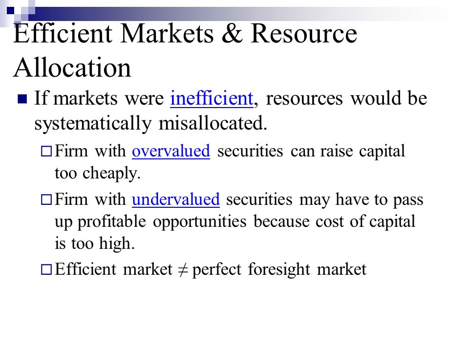 Efficient Markets & Resource Allocation