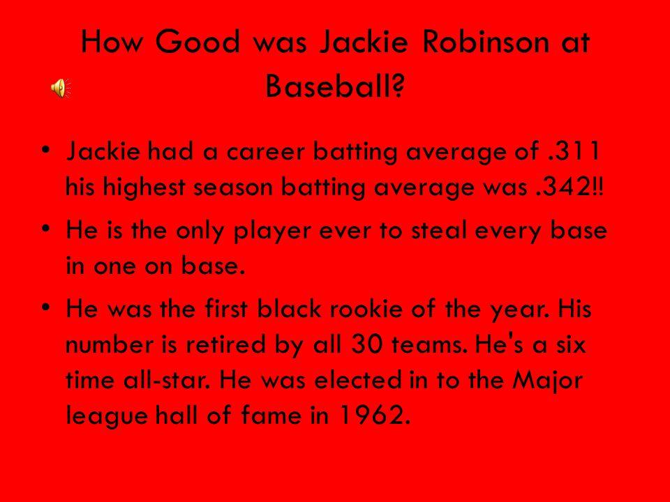 How Good was Jackie Robinson at Baseball