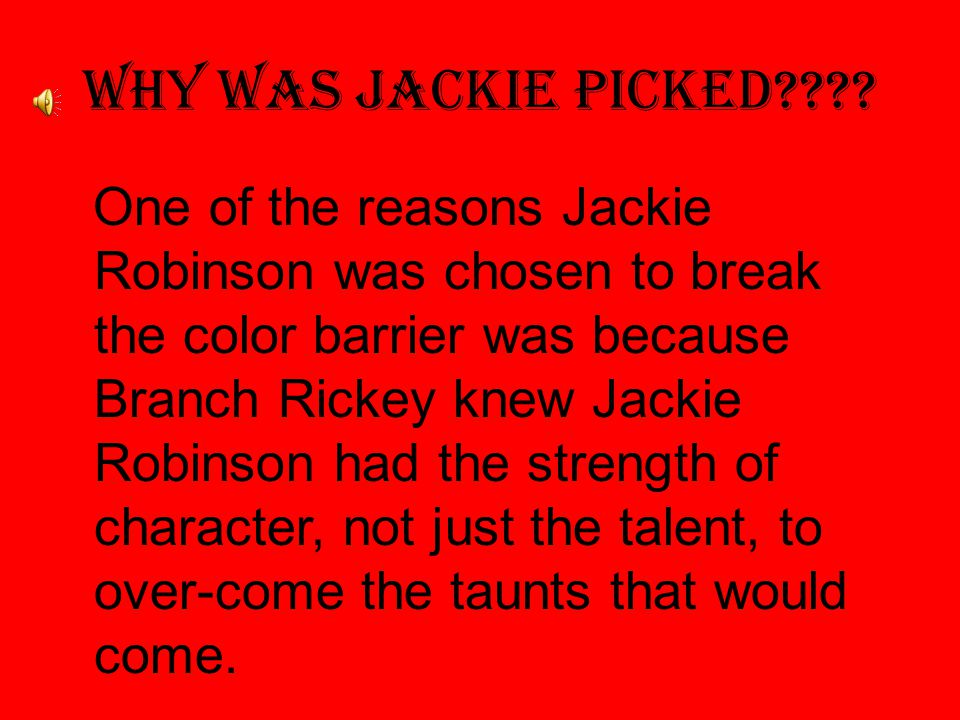 Why was Jackie Picked