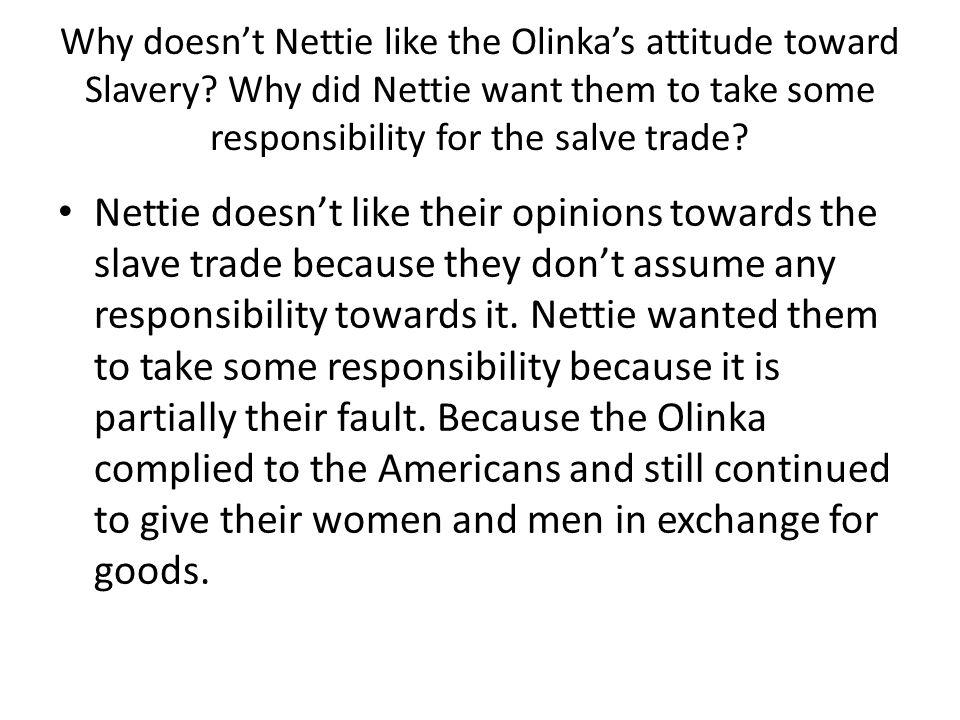 Why doesn't Nettie like the Olinka's attitude toward Slavery