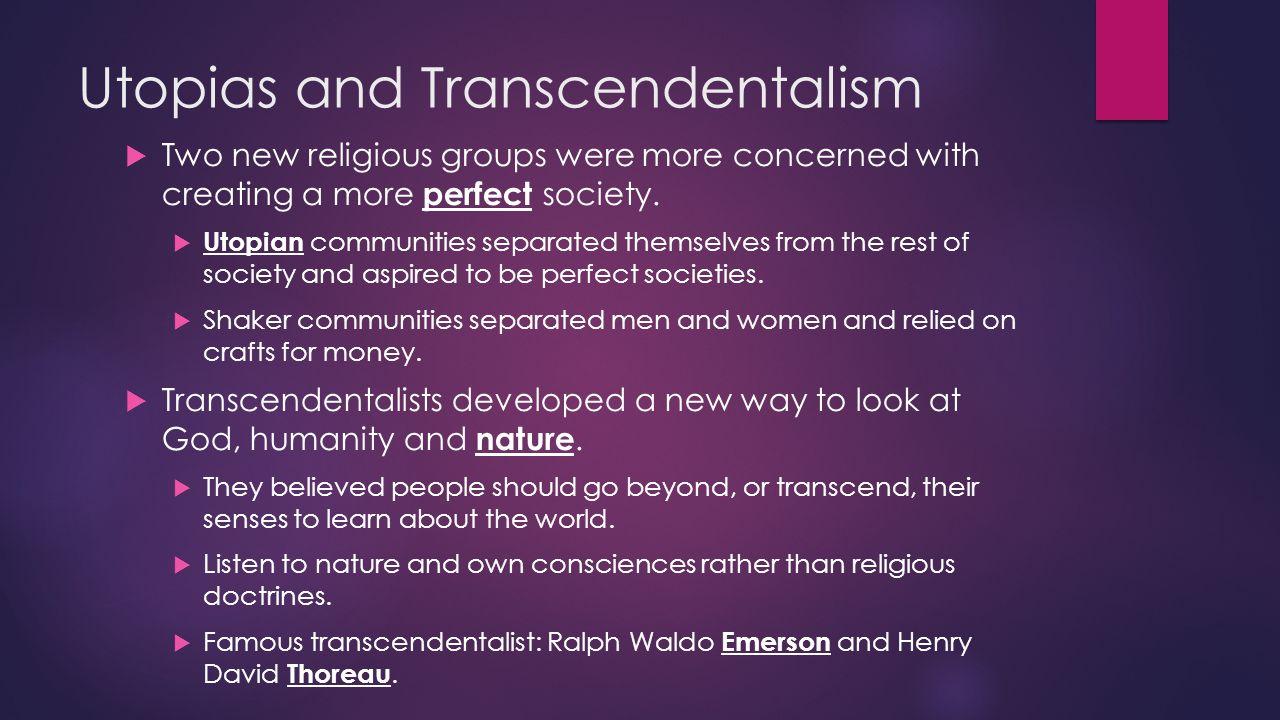Utopias and Transcendentalism