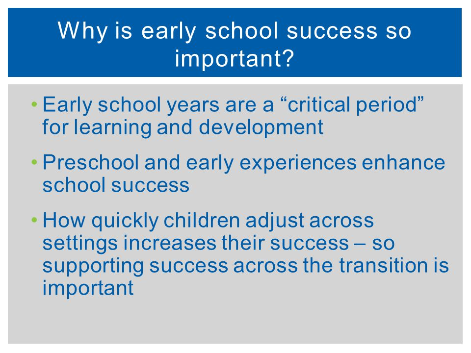 Why is early school success so important