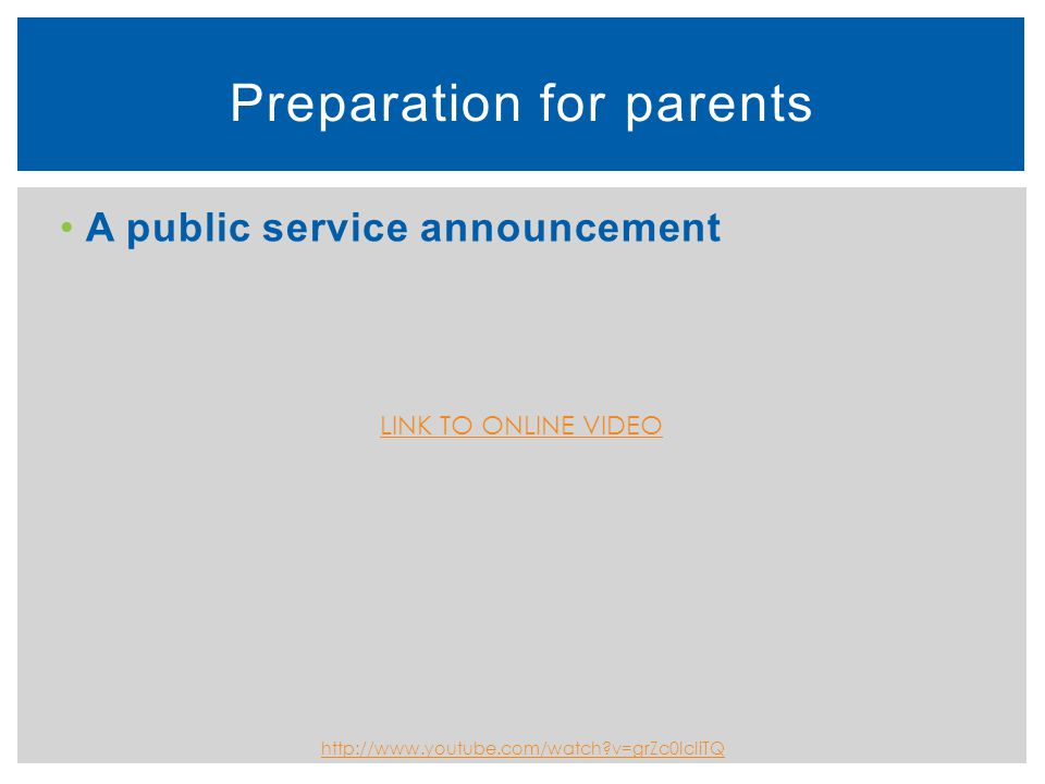 Preparation for parents