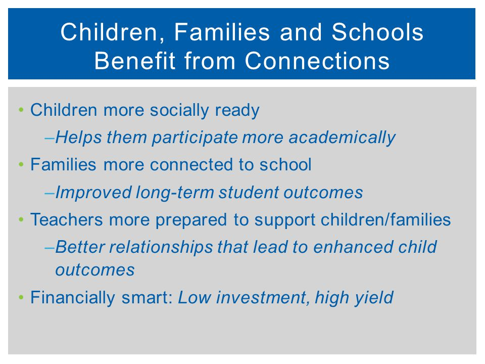 Children, Families and Schools Benefit from Connections