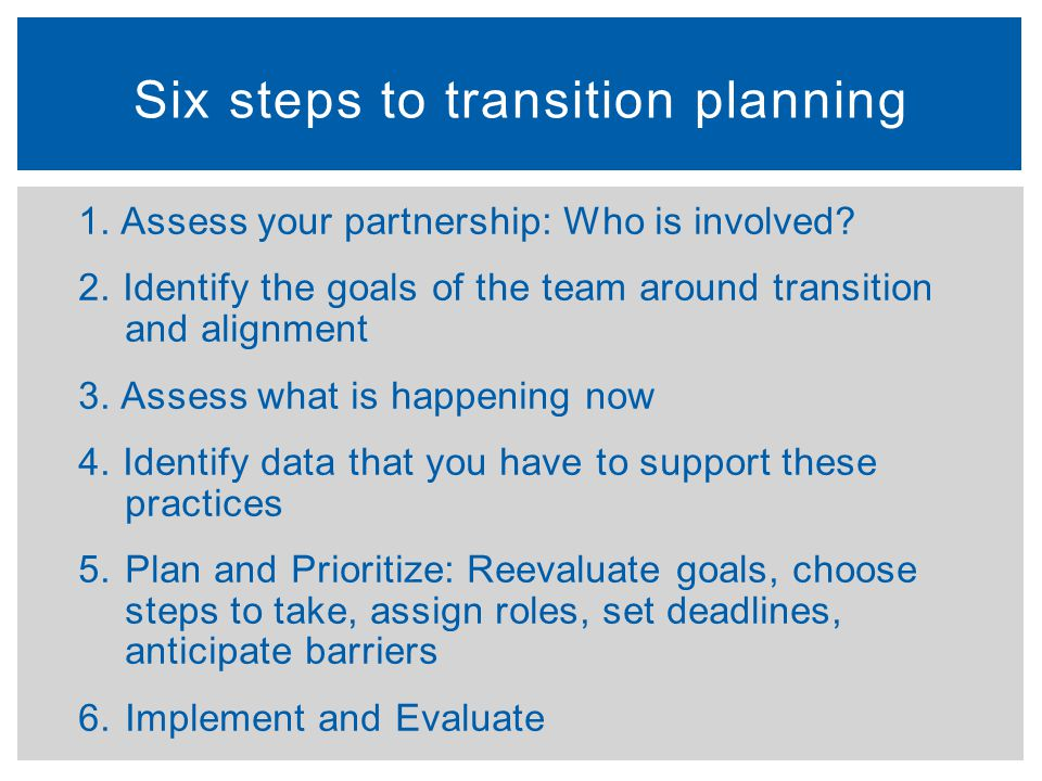 Six steps to transition planning