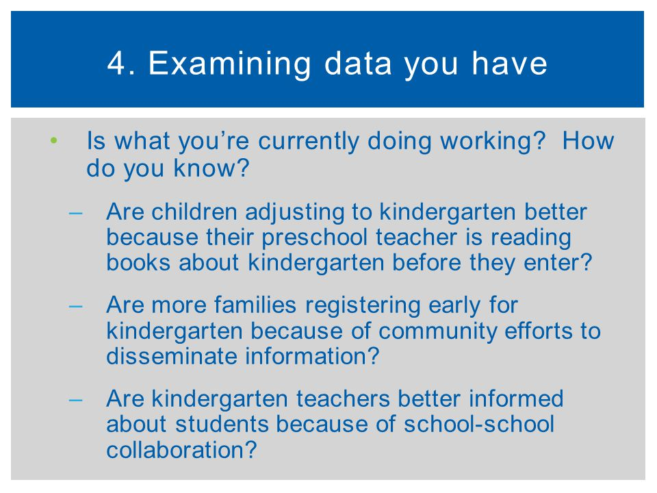 4. Examining data you have