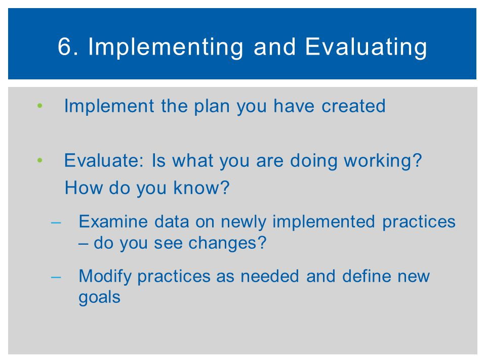 6. Implementing and Evaluating