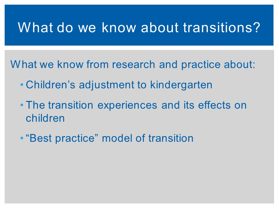 What do we know about transitions