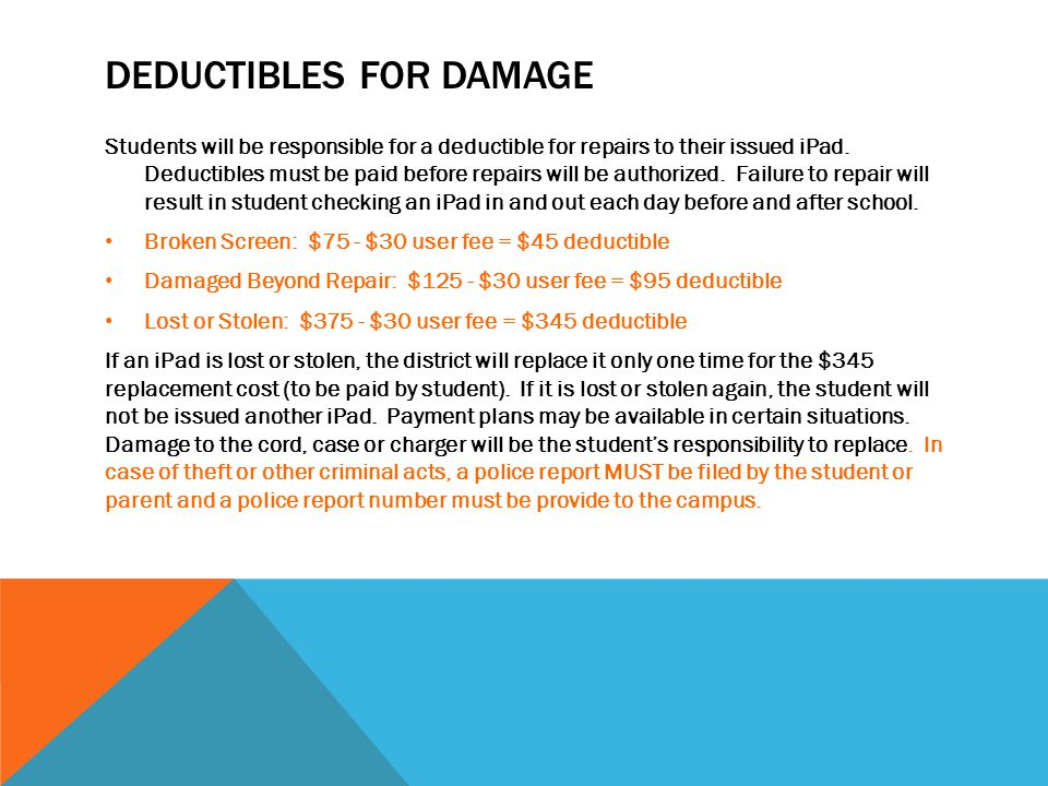 Deductibles for damage