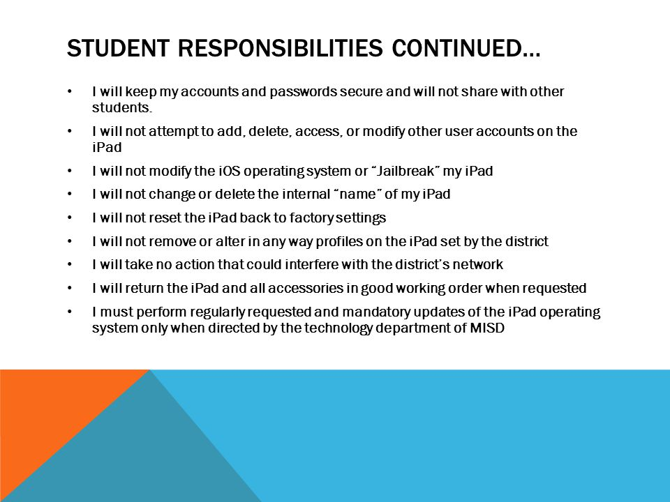 Student responsibilities continued…