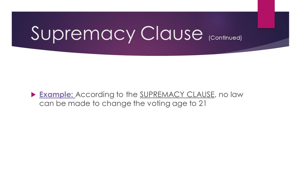 Supremacy Clause (Continued)