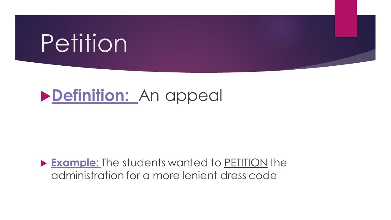 Petition Definition: An appeal