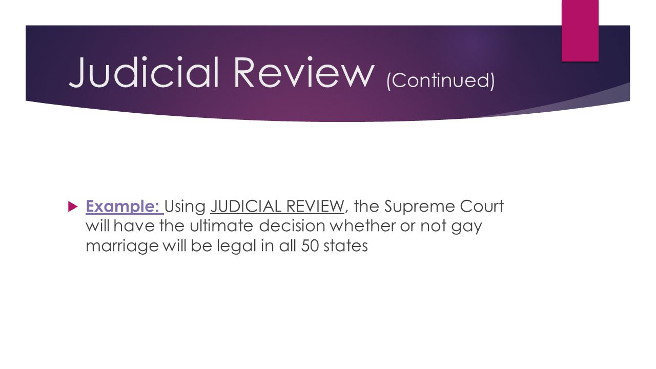 Judicial Review (Continued)