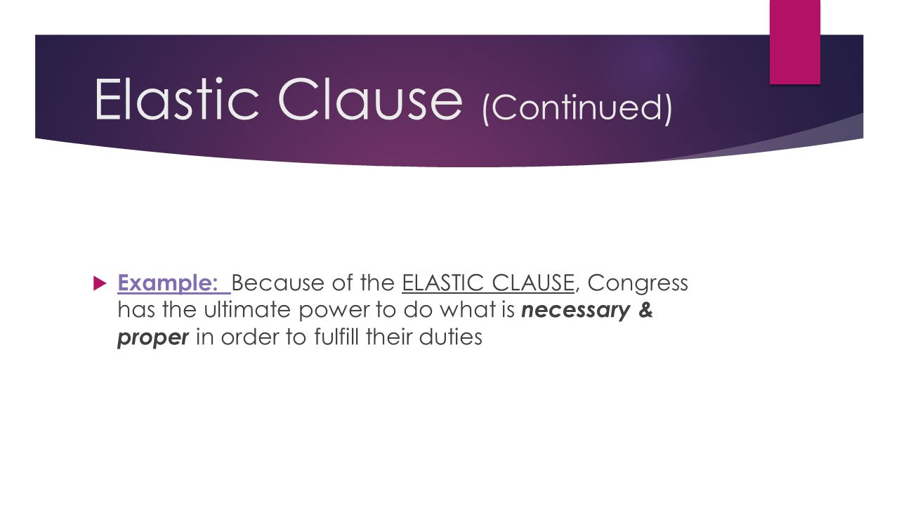 Elastic Clause (Continued)