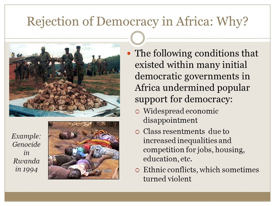 Rejection of Democracy in Africa: Why