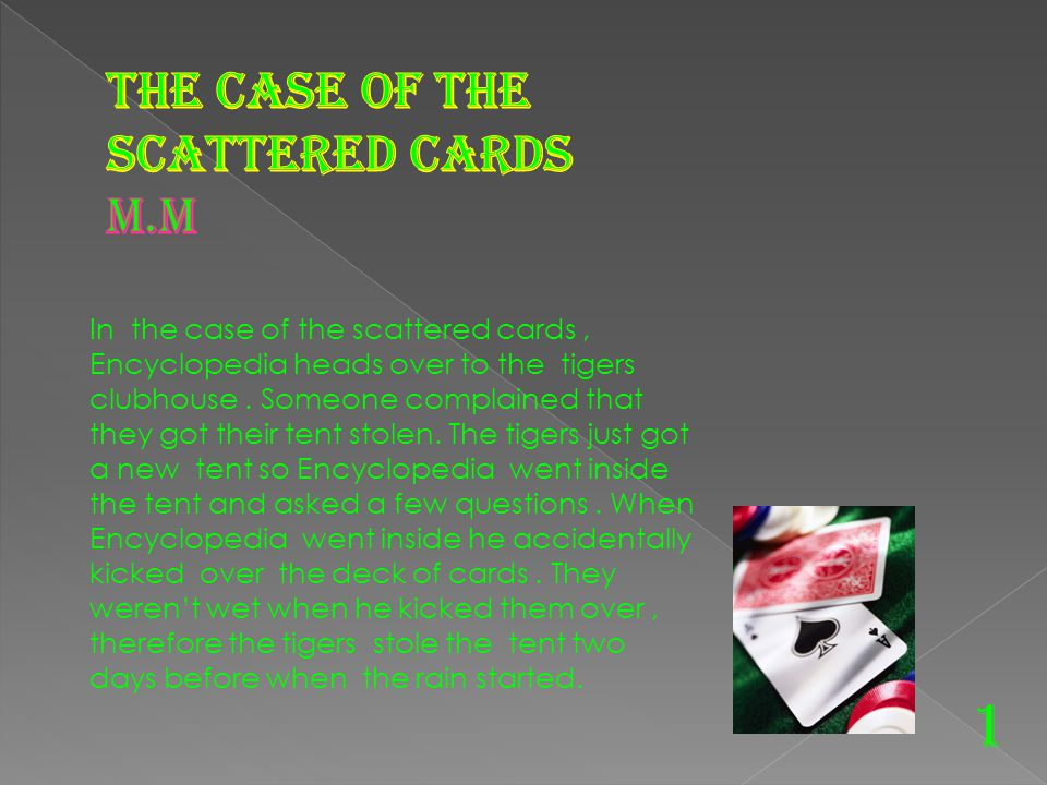 1 The Case of the scattered cards M.M