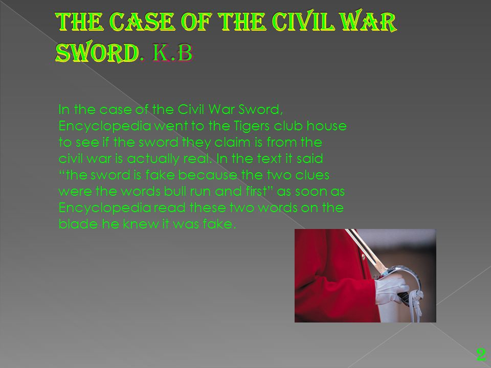 The Case of the Civil War Sword. K.B