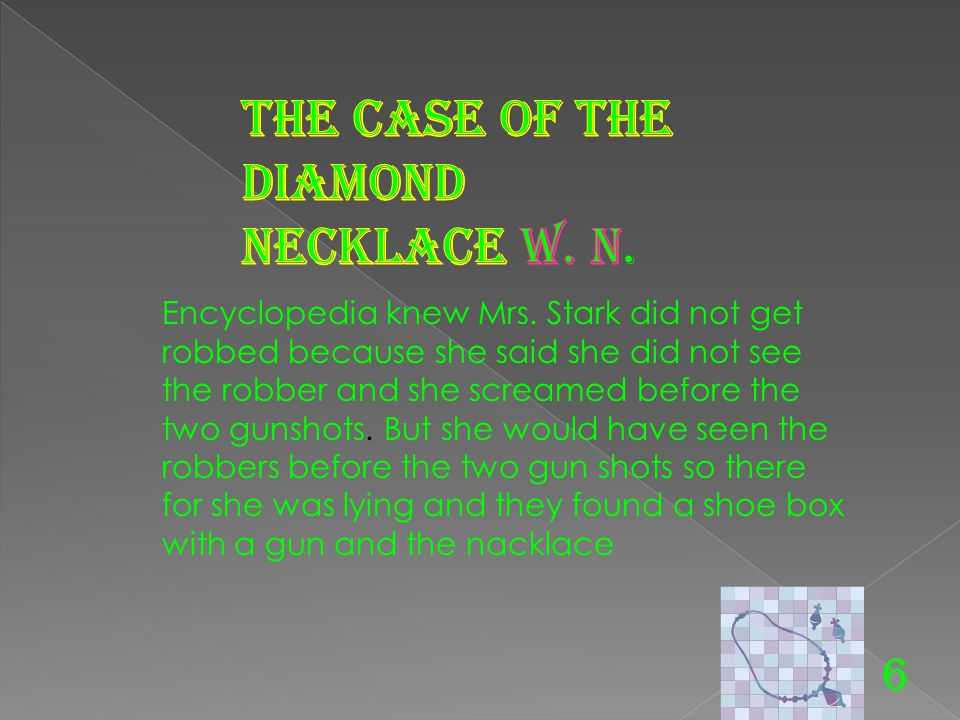 The case of the diamond necklace W. N.