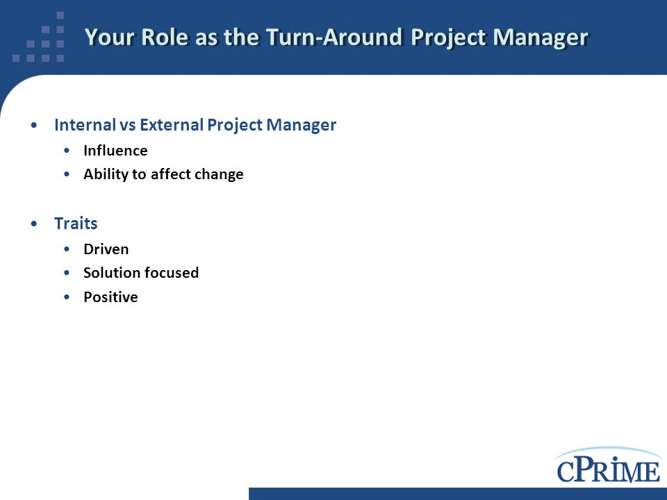 Your Role as the Turn-Around Project Manager