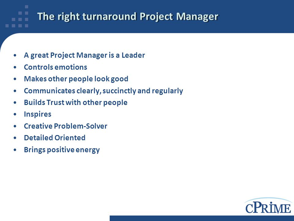 The right turnaround Project Manager