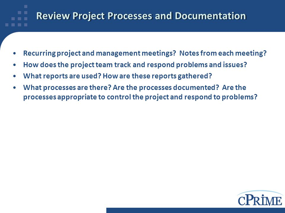 Review Project Processes and Documentation