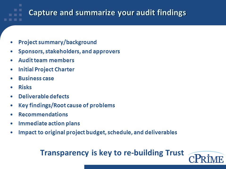 Capture and summarize your audit findings