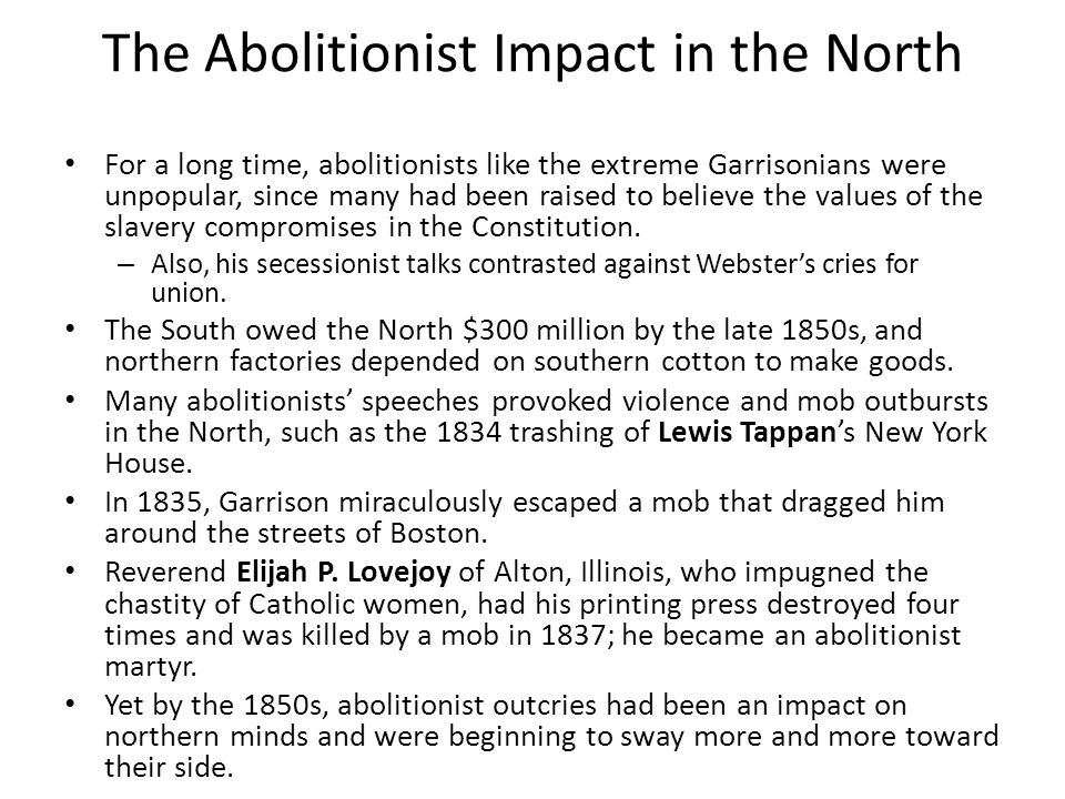 The Abolitionist Impact in the North