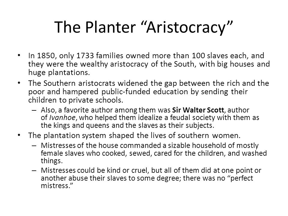 The Planter Aristocracy