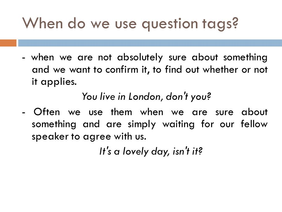 When do we use question tags