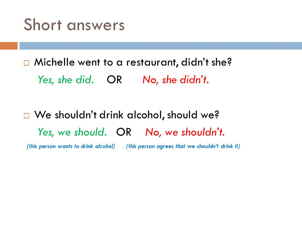 Short answers Michelle went to a restaurant, didn't she