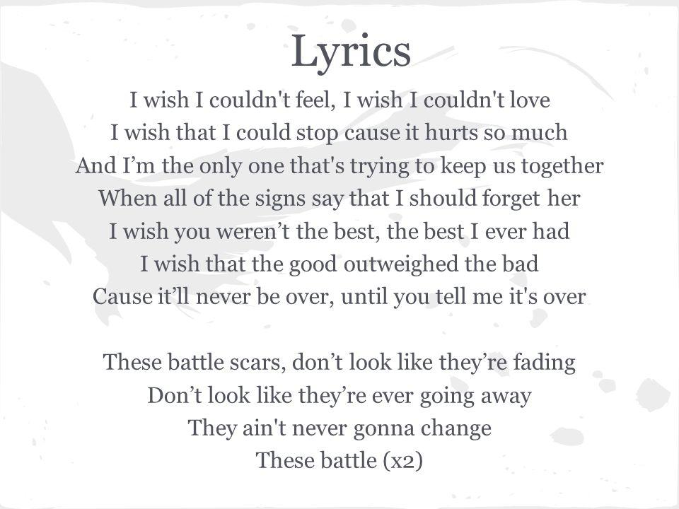 Lyrics I wish I couldn t feel, I wish I couldn t love