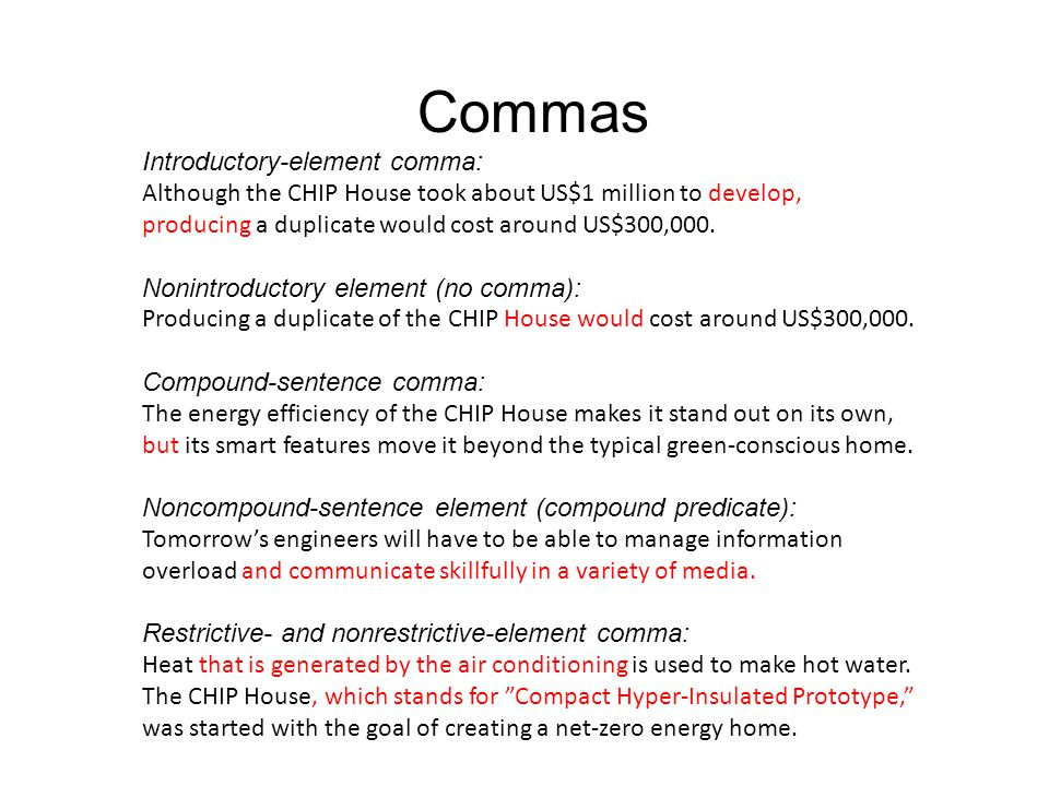 Commas Introductory-element comma: