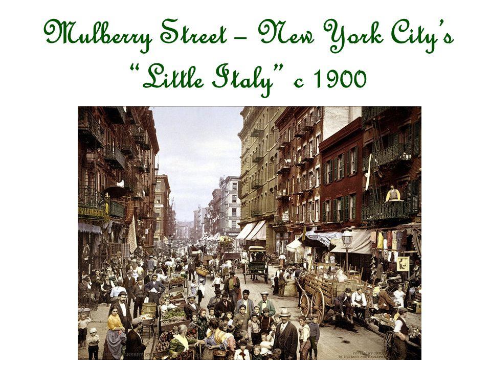 Mulberry Street – New York City's Little Italy c 1900