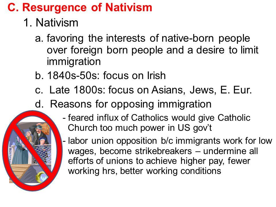 C. Resurgence of Nativism 1. Nativism