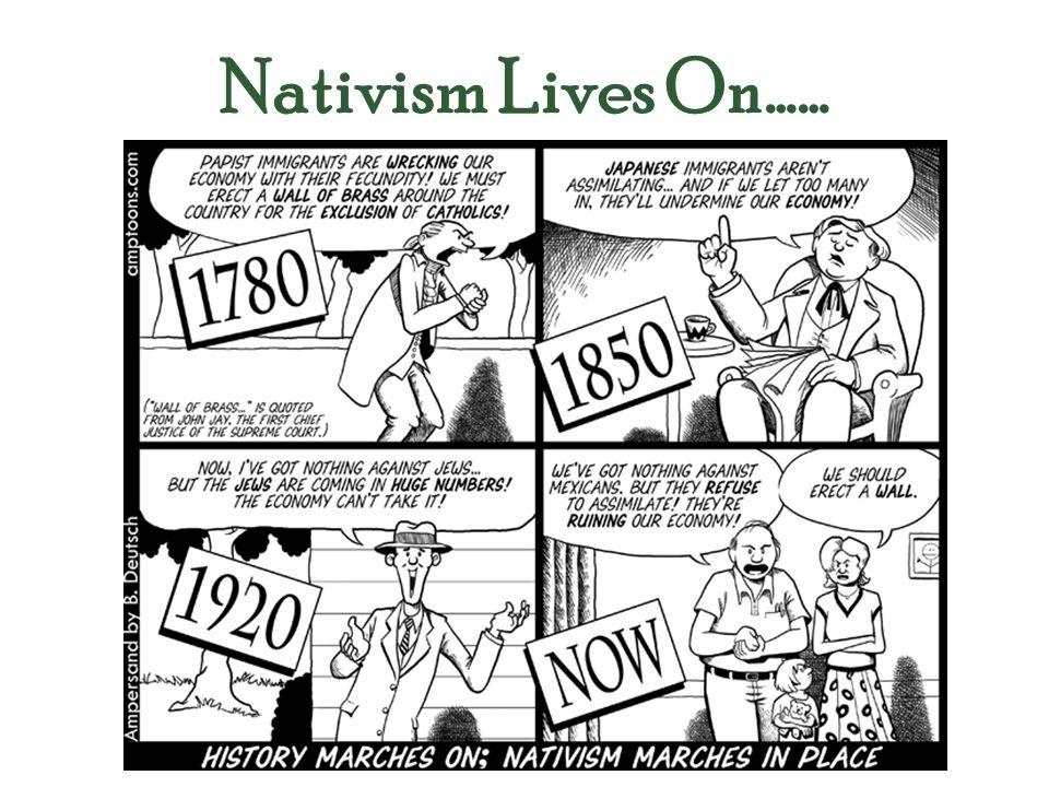 Nativism Lives On……