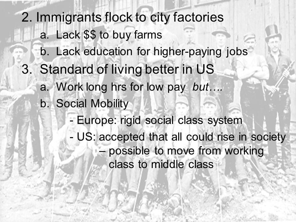2. Immigrants flock to city factories