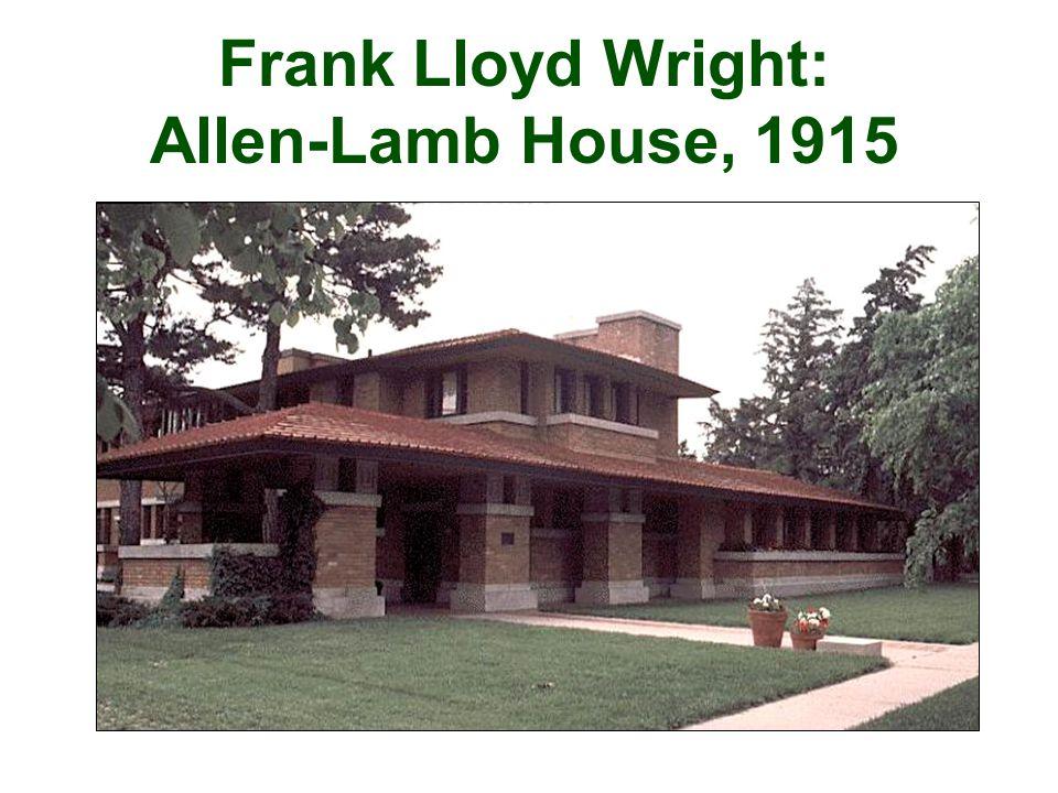 Frank Lloyd Wright: Allen-Lamb House, 1915