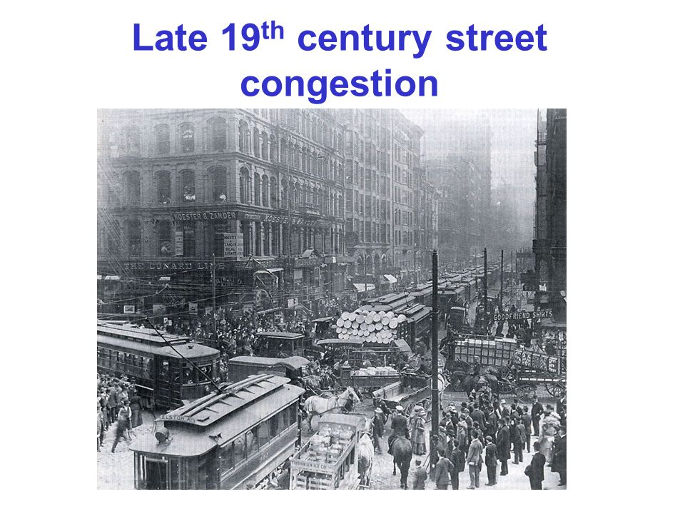 Late 19th century street congestion