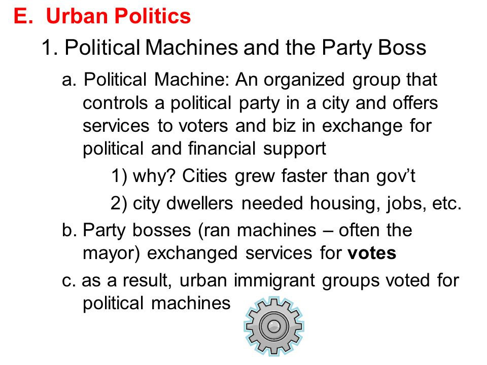1. Political Machines and the Party Boss